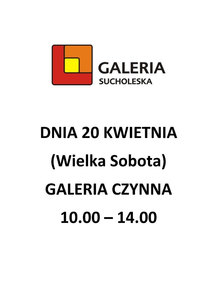 Godziny otwarcia Galerii w Wielką Sobotę (20 kwietnia)